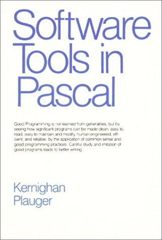 Software Tools in Pascal by Brian W. Kernighan (1981-01-11)
