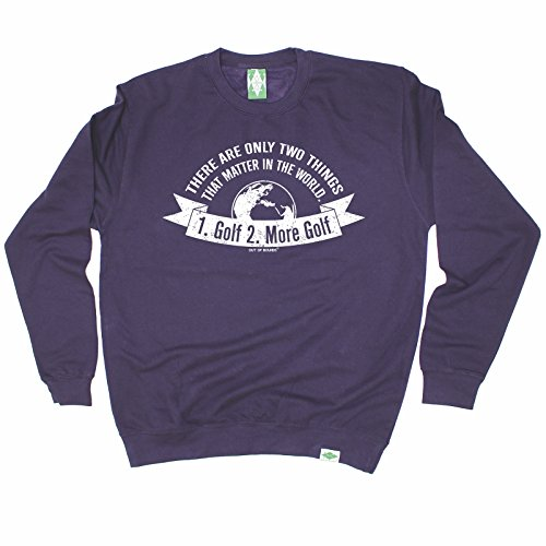 premium-out-of-bounds-there-are-only-two-things-1-golf-2-more-golf-sweatshirt-golf-golfing-clothing-