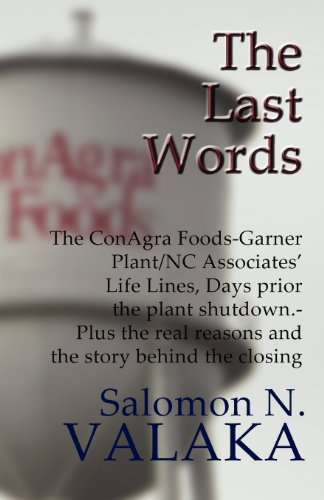 the-last-words-the-conagra-foods-garner-plant-nc-associates-life-lines-days-prior-the-plant-shutdown