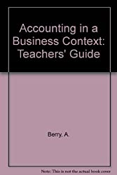 Accounting in a Business Context: Teachers' Guide