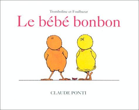 "<a href=""/node/25183"">Le bébé bonbon</a>"