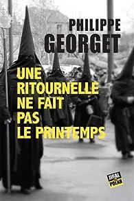 Lieutenant Sebag, tome 4 : Une ritournelle ne fait pas le printemps par Philippe Georget