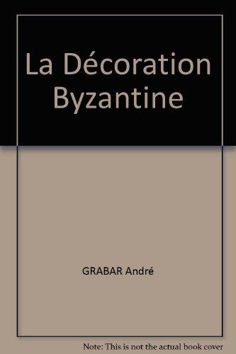 La Décoration Byzantine
