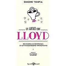 Un anno con Lloyd. 365 giorni in compagnia di un maggiordomo immaginario