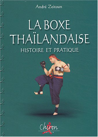 La boxe thaïlandaise, Muay thaï