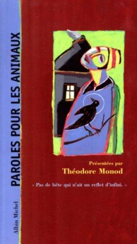 Paroles pour les animaux par Théodore Monob
