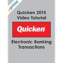 Quicken 2015 Video Tutorial - Electronic Banking Transactions [OV]