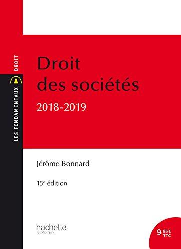 Les Fondamentaux Droit des sociétés 2018-2019 par Jérôme Bonnard