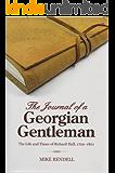 The Journal of a Georgian Gentleman: The Life and Times of Richard Hall 1729-1801