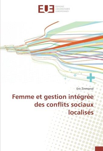 Femme et gestion integree des conflits sociaux localises