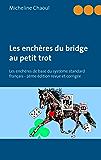 Les enchères du bridge au petit trot: Les enchères de base du système standard français - 2ème édition revue et corrigée