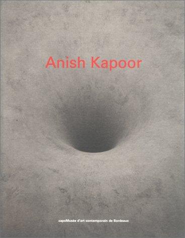 ANISH KAPOOR par Collectif