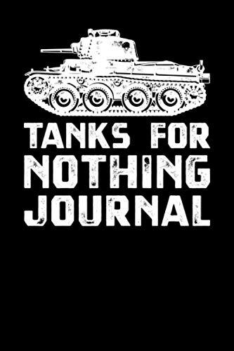 Tanks For Nothing Journal
