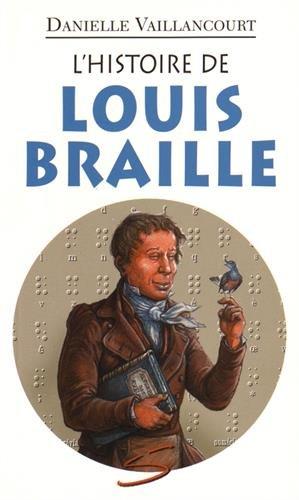 L'histoire de Louis Braille