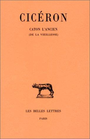Caton l'Ancien (De la vieillesse) par Cicéron