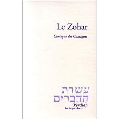 Le Zohar : Cantique des cantiques