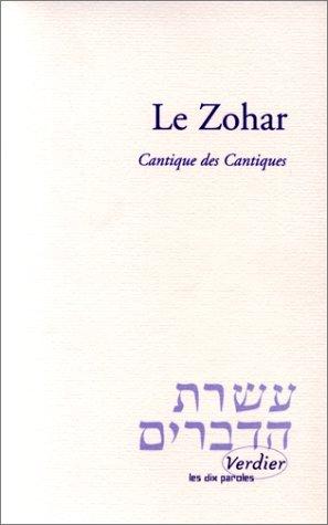 Le Zohar : Cantique des cantiques par Charles Mopsik