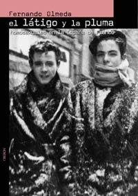 El látigo y la pluma: Homosexuales en la España de Franco (Memoria)