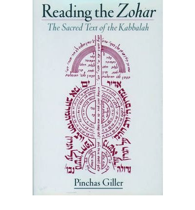 [(Reading the Zohar: A Sacred Text of Kabbalah)] [Author: Pinchas Giller] published on (December, 2000)