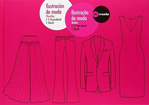 Ilustración de moda. Ilustraçao de moda: Plantillas. Moldes (Spanish Edition) by F. Volker Feyerabend (2010-01-01)