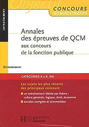 Annales des épreuves de QCM aux concours de la fonction publique : Entraînement