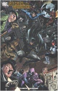 Batman. Gotham underground