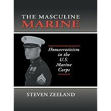 The Masculine Marine: Homoeroticism in the U.S. Marine Corps