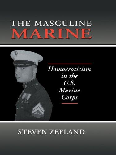 the-masculine-marine-homoeroticism-in-the-us-marine-corps-haworth-gay-lesbian-studies