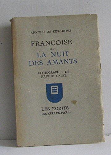 Françoise ou la nuit des amants (lithographie de nadine lalys)