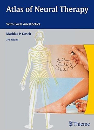 Atlas of Neural Therapy: With Local Anesthetics by Mathias Dosch (2012-04-04) par Mathias Dosch