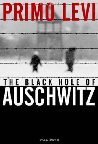 The Black Hole of Auschwitz by Primo Levi (20-Jan-2006) Paperback