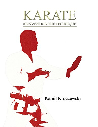 Karate: Reinventing The Technique por Kamil Kroczewski