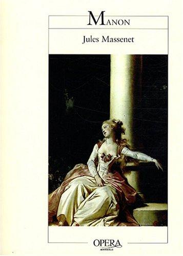 Manon : Opéra-comique en cinq actes et six tableaux