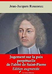Jugement sur la paix perpétuelle de l'abbé de Saint-Pierre – suivi d'annexes: Nouvelle édition 2019