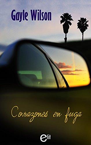 Corazones en fuga (eLit) por Gayle Wilson
