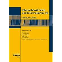 Informationsfreiheit und Informationsrecht: Jahrbuch 2010