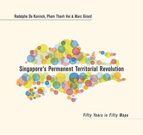 Singapore's Permanent Territorial Revolution: Fifty Years in Fifty Maps por Rodolphe De Koninck