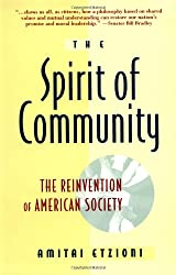 Spirit Of Community: The Reinvention of American Society