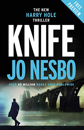 New Harry Hole Thriller: Knife Free Ebook Sampler (English Edition ...