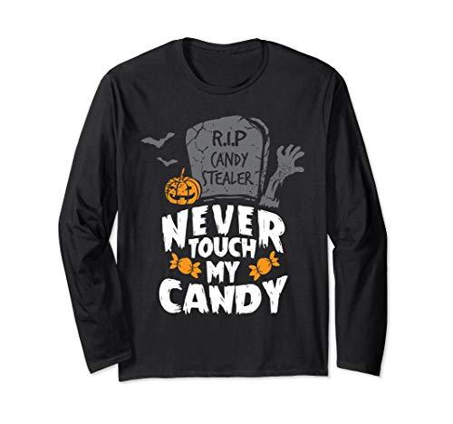 Candy Für Jugendliche Kostüm - Never Touch My Candy Halloween Kostüm RIP Candy Stealer Dieb Langarmshirt