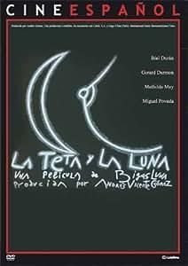 The Tit and the Moon ( La Teta y la luna ) [DVD] [1996]