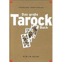 Das große Tarock-Buch: Perlenreihe