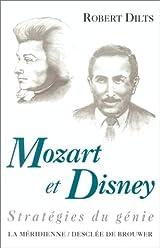 Mozart et Disney. Stratégies du génie