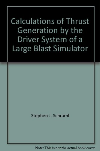 Calculations of Thrust Generation by the Driver System of a Large Blast Simulator