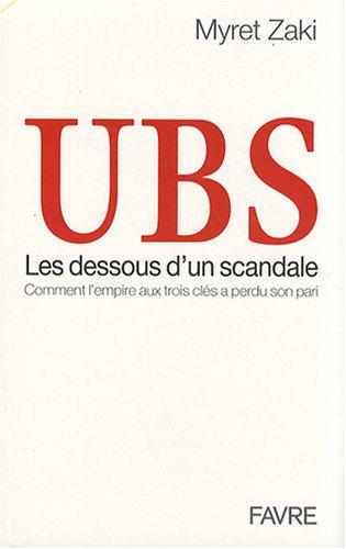 ubs-les-dessous-dun-scandale-comment-lempire-aux-trois-cls-a-perdu-son-pari