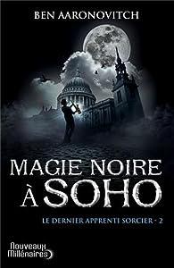 """Afficher """"Le dernier apprenti sorcier n° 2 Magie noire à Soho"""""""