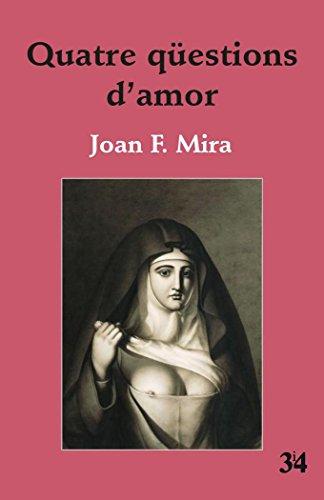 Quatre qüestions d'amor (2ª ed.)
