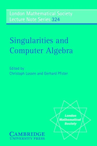 Singularities and Computer Algebra (London Mathematical Society Lecture Note Series)