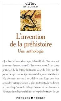 L'invention de la préhistoire : Anthologie par Nathalie Richard