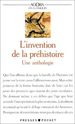 L'invention de la préhistoire : Anthologie par Collectif